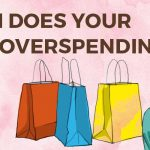 How Much does your impulsive overspending cost you? Impulsivity Project online Blue Horizon COunselling Control your Impulsive Behaviours