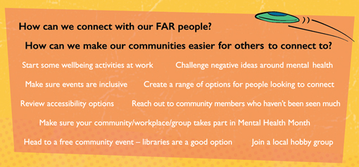 How can we connect with our far people? Mental Health Month Campaign