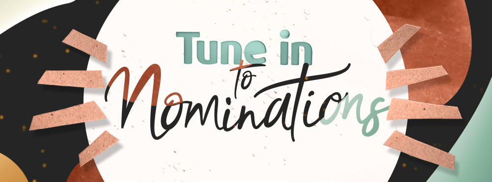 Tune in to nominations