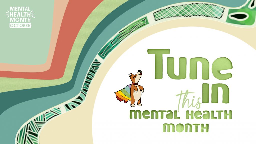 Tune In this Mental Heath Month