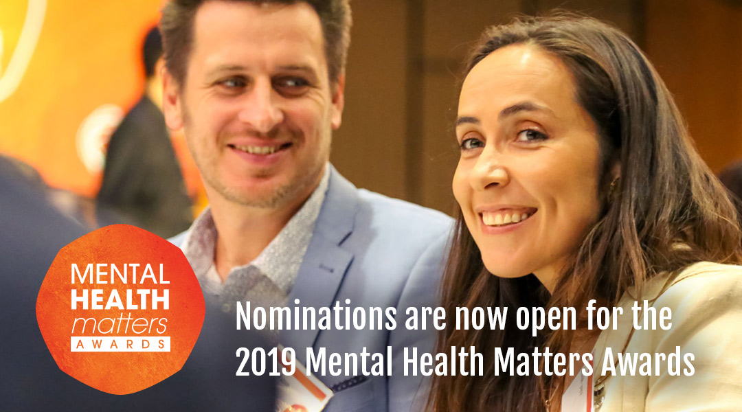 Nominations are now open for the 2019 Mental Health Matters Awards