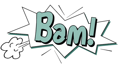 """The word """"BAM!"""" in comic book style inside a many pointed star shape for emphasis"""