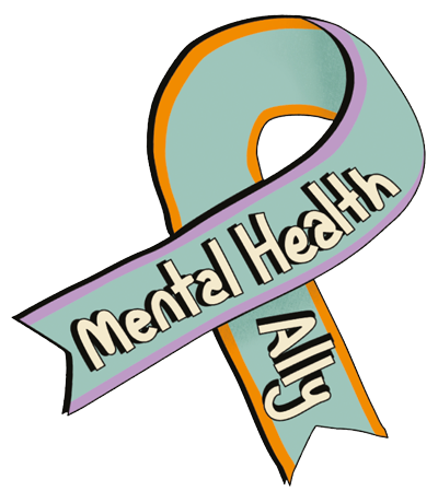 """The words """"Mental Health Ally"""" written on a ribbon"""