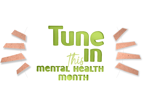Tune In this Mental Health Month